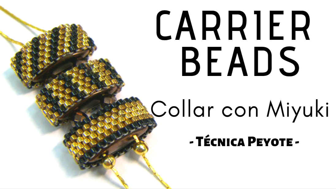 TUTORIAL Collar con Carrier Beads y Miyuki   Crystaldreams 1592abc670f